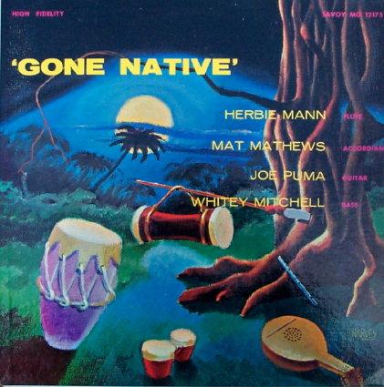 Herbie Mann Gone Native